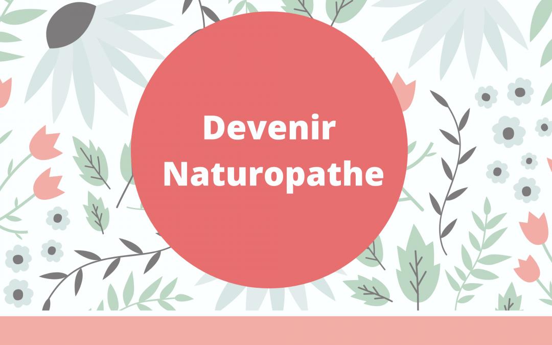 Devenir naturopathe