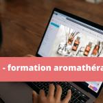 Avis sur la formation aromathérapie