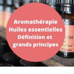 aromatherapie huiles essentielles definition