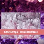 lithotherapie-manuel-pour-debuter