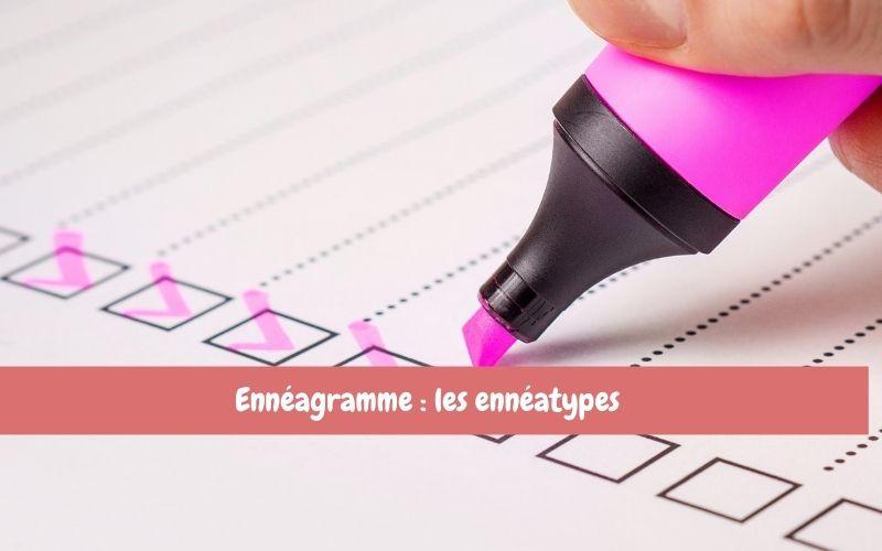 enneagramme - enneatypes - definition